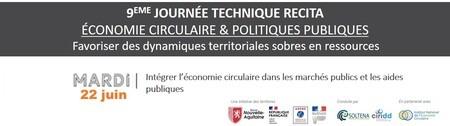 Intégrer l'économie circulaire dans les marchés publics et les aides publiques // WEBINAIRE #4 - JOURNEE TECHNIQUE RECITA