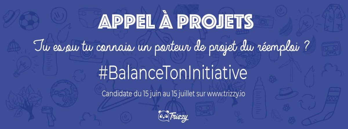 #BalanceTonInitiative, l'appel à projets d'économie circulaire de Trizzy