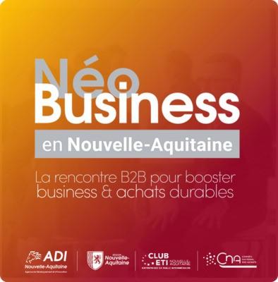 NéoBusiness en Nouvelle-Aquitaine - Du 8 au 10 novembre 2021